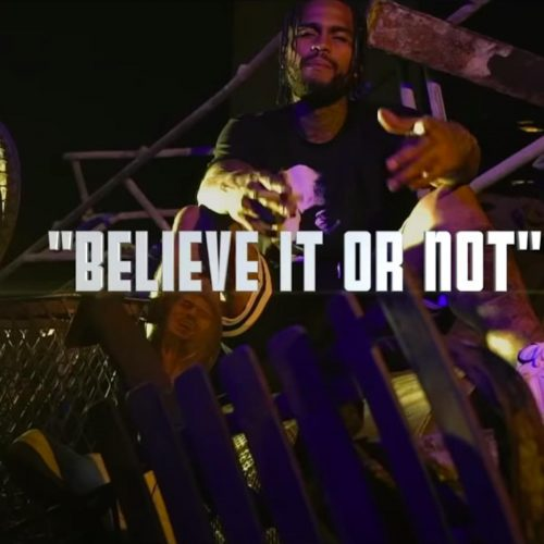 Dave East Believe It Or Not video