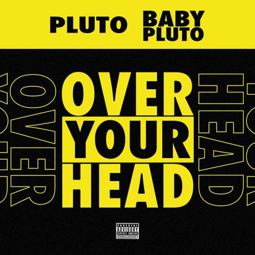 Future Lil Uzi Vert Over Your Head