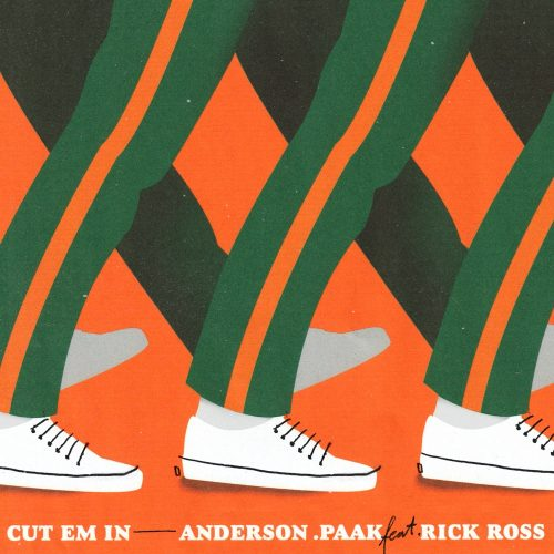 Anderson .Paak Rick Ross CUT EM IN