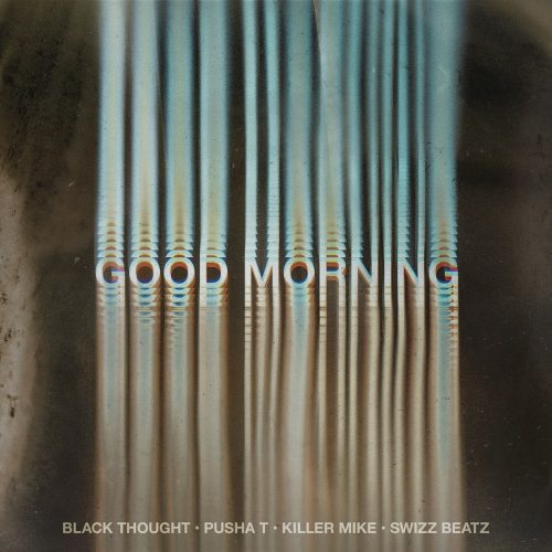 Black Thought Pusha T Swizz Beatz Killer Mike Good Morning