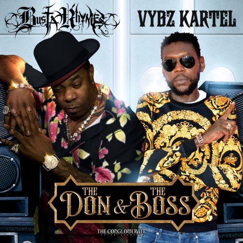 Busta Rhmyes Vybz Kartel The Don & The Boss