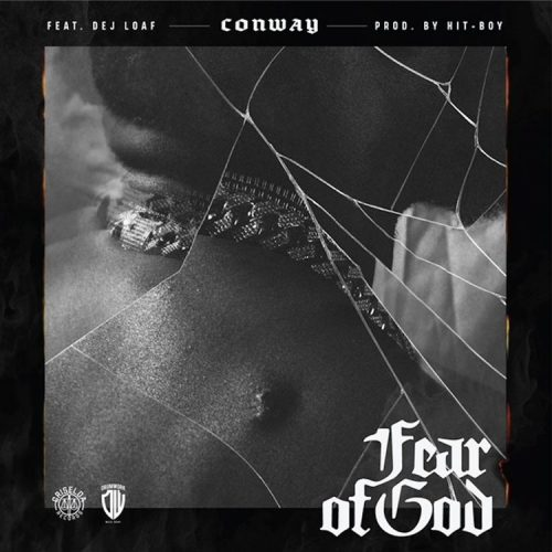 Conway The Machine DeJ Loaf Fear Of God