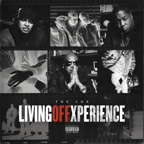 Living Off Xperience The Lox album stream