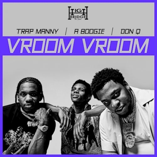 A Boogie Wit da Hoodie Don Q Trap Manny Vroom Vroom video