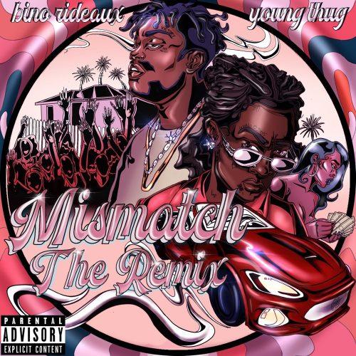 Bino Rideaux Young Thug Mismatch remix video