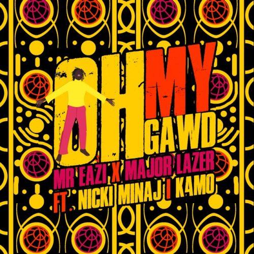 Major Lazer Mr. Eazi Nicki Minaj K4mo Oh My Gawd
