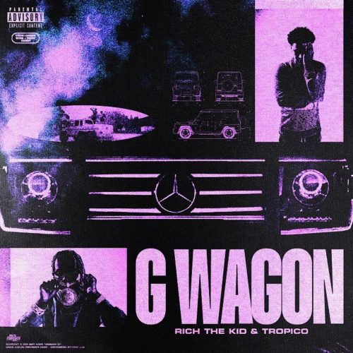 Rich The Kid Tropico G-Wagon