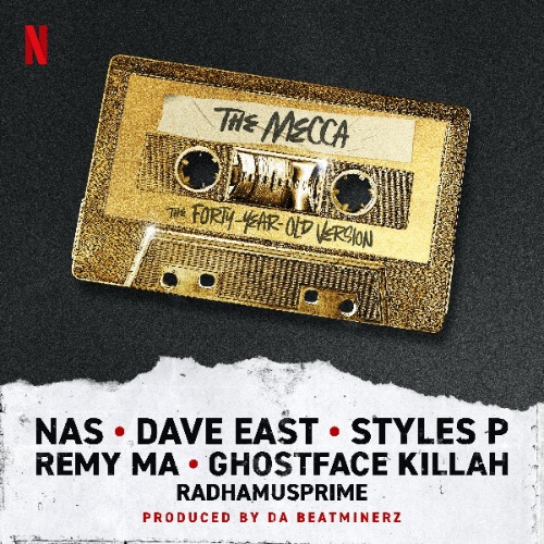 Nas, Dave East, Remy Ma, Styles P, GhostFace Killah & RahdaMUSprime The Mecca
