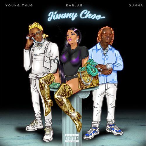 Karlae Young Thug Gunna Jimmy Choo
