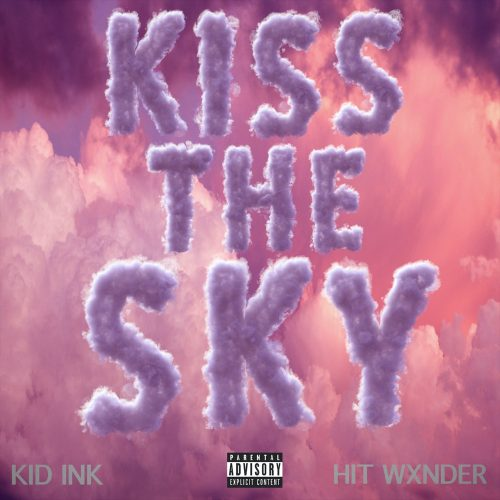 Kid Ink Kiss The Sky