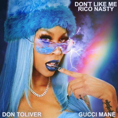 Rico Nasty Don Toliver Gucci Mane Don't Like Me