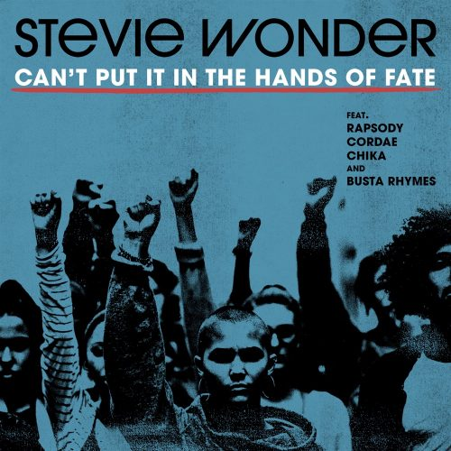 Stevie Wonder Can't Put It in The Hands of Fate