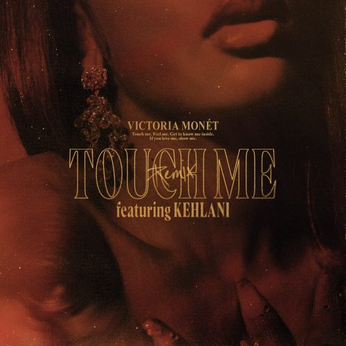 Victoria Monet Kehlani Touch Me remix