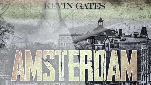 Kevin Gates Amsterdam