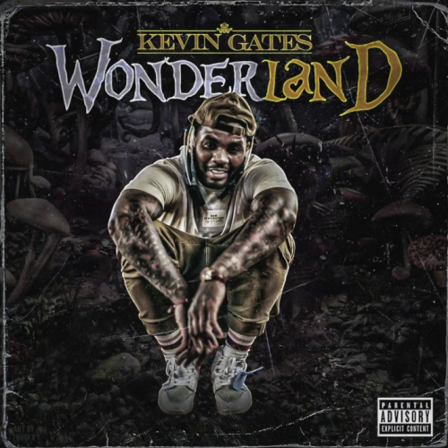 Kevin Gates Wonderland