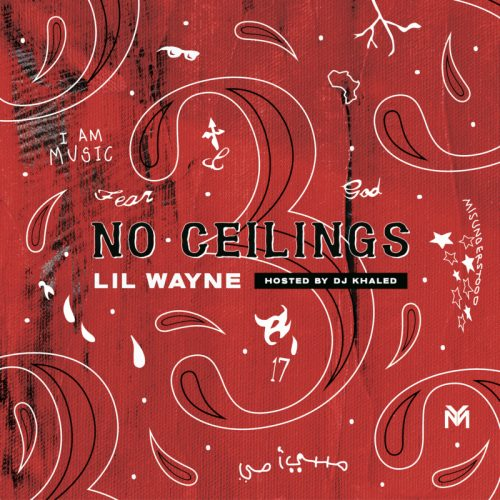 No Ceilings 3 Lil Wayne Mixtape stream