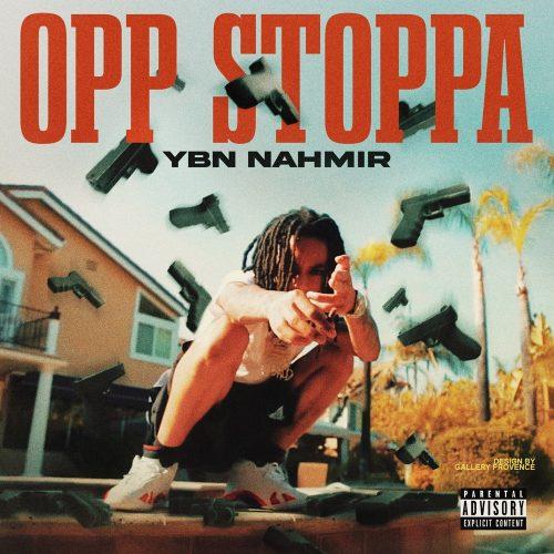 YBN Nahmir Opp Stoppa