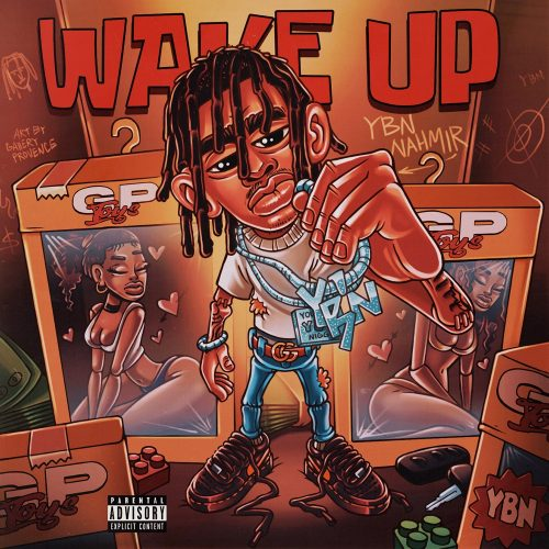 YBN Nahmir Wake Up
