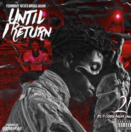 YoungBoy Never Broke Again Until I Return Mixtape