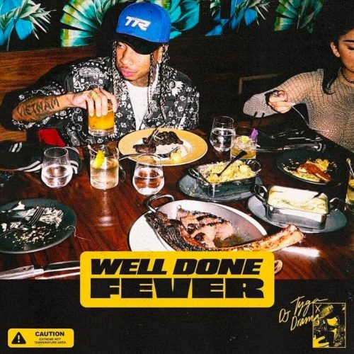 Tyga Well Done Fever mixtape stream