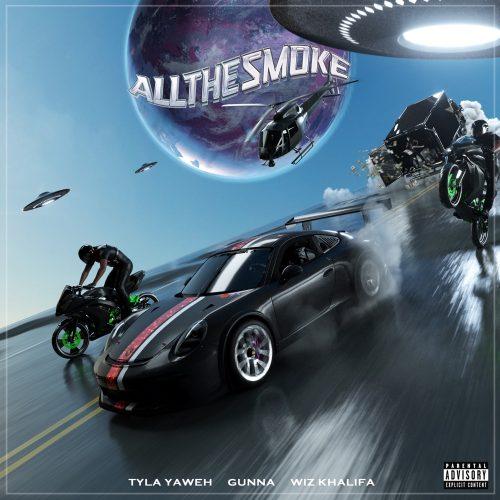 Tyla Yaweh Gunna Wiz Khalifa All The Smoke