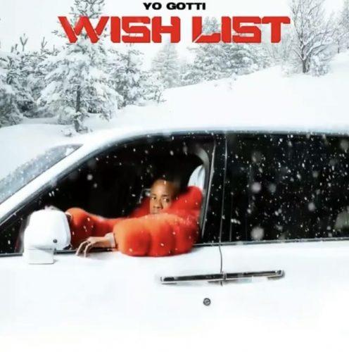 Yo Gotti Wish List