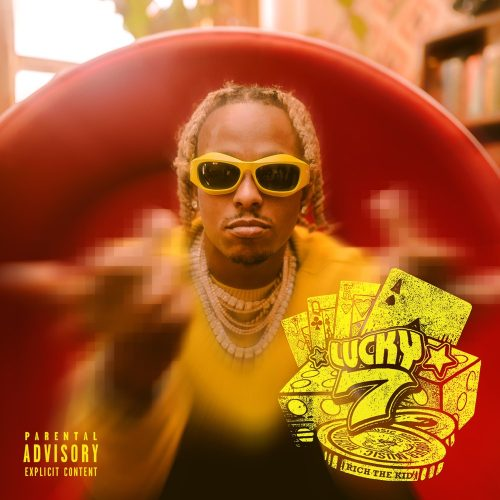 Rich The Kid Lucky 7 EP stream