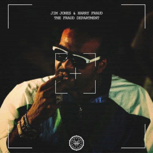 Jim Jones Harry Fraud The Fraud Department album stream