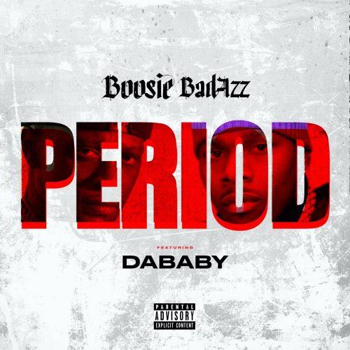 Boosie Badazz DaBaby Period