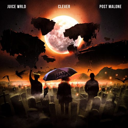 Clever Post Malone Juice WRLD Life's A Mess II