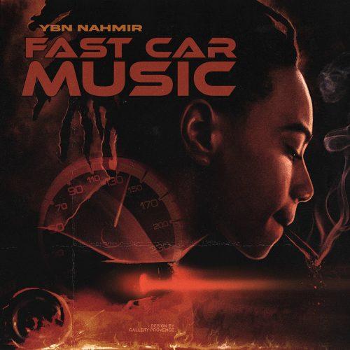YBN Nahmir Fast Car Music (STAIN)