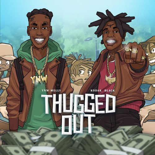 YNW Melly Kodak Black Thugged Out