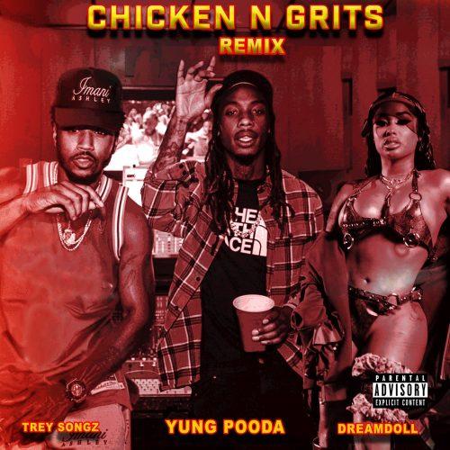Yung Pooda Trey Songz Dreamdoll Chicken 'N Grits video