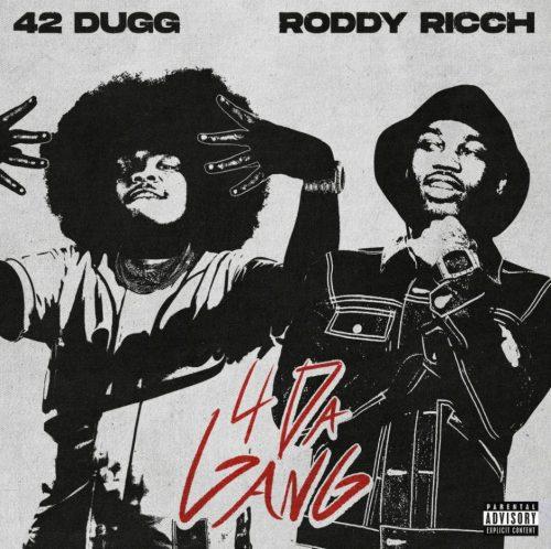 42 Dugg Roddy Ricch 4 Da Gang