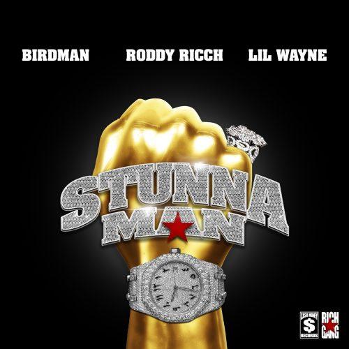 Birdman Roddy Ricch Lil Wayne STUNNAMAN