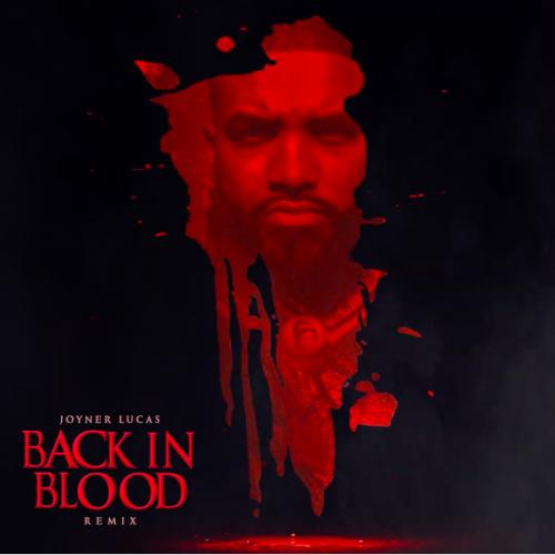 Joyner Lucas Back In Blood remix