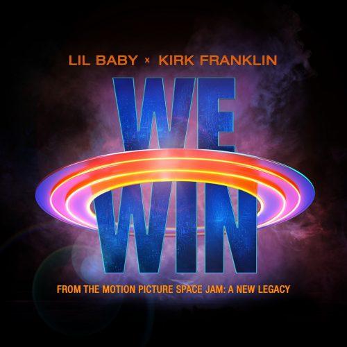Lil Baby Kirk Franklin We Win