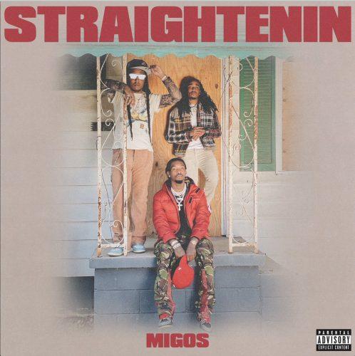 Migos Straightenin