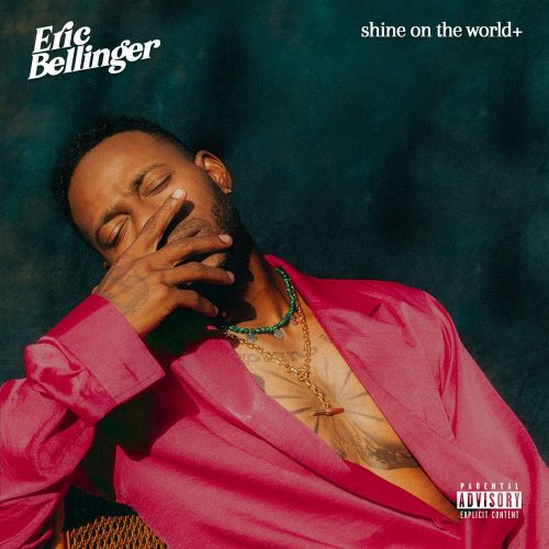 Eric Bellinger Shine On The World