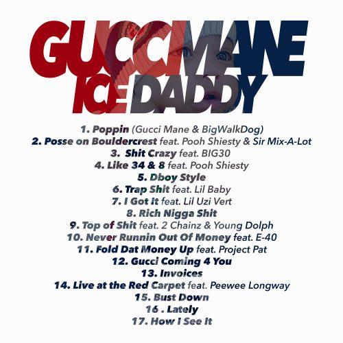 Gucci Mane Ice Daddy album tracklist