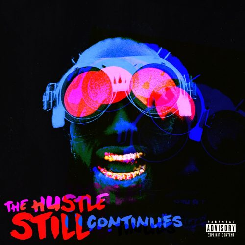 Juicy J The Hustle Still Continues Deluxe album stream