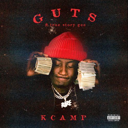K CAMP True Story Gee Guts