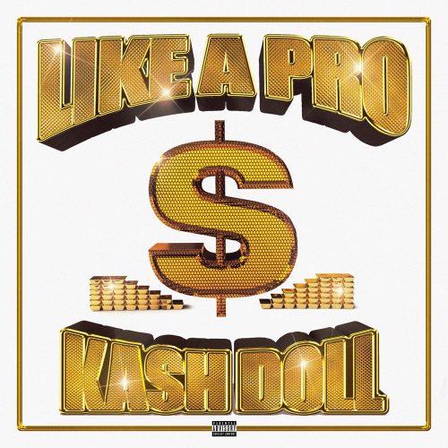 Kash Doll Juicy J Like A Pro