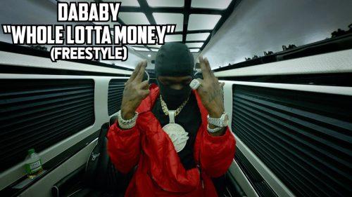 DaBaby Whole Lotta Money Freestyle video