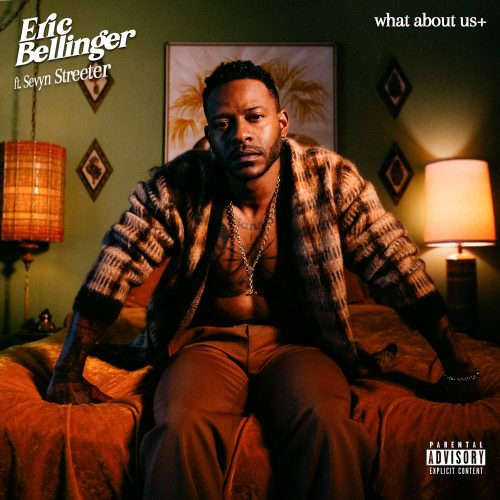 Eric Bellinger Sevyn Streeter What About Us
