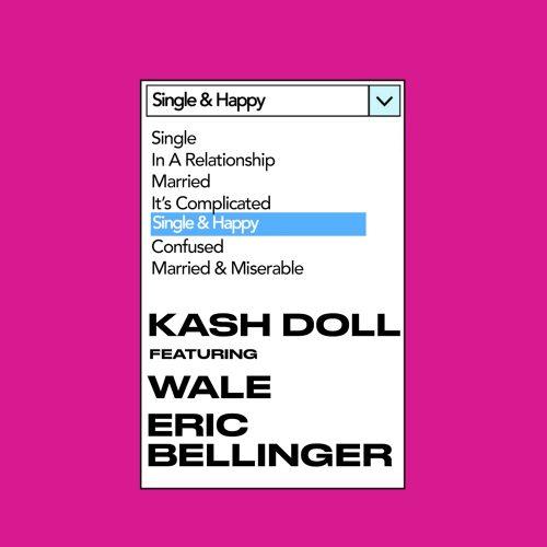 Kash Doll Wale Eric Bellinger Single & Happy
