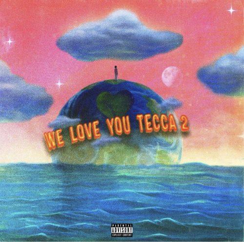 Lil Tecca We Love You Tecca 2 album stream