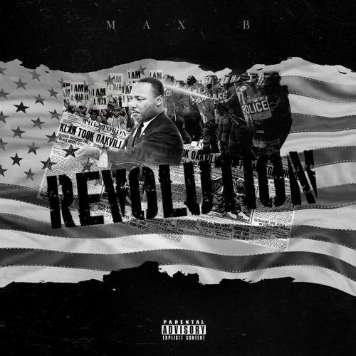Max B Revolution