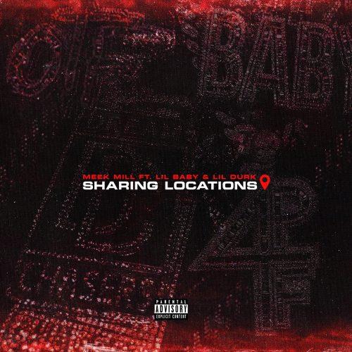 Meek Mill Lil Durk Lil Baby Sharing Locations