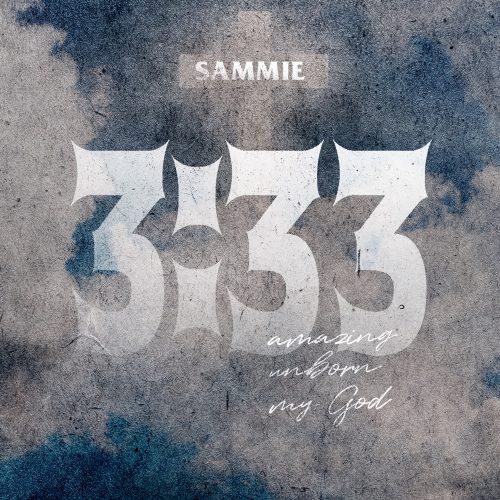 Sammie 3:33 EP stream